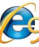 Khai thác những tính năng thú vị của Internet Explorer