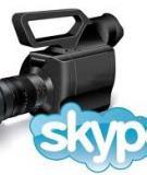 Nâng cao hiệu quả hội nghị video qua skype