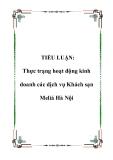TIỂU LUẬN:  Thực trạng hoạt động kinh doanh các dịch vụ Khách sạn Meliá Hà Nội