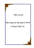 Tiểu luận đề tài :   Thực trạng của việc quản lý TSCĐ ở Công ty Mây Tre
