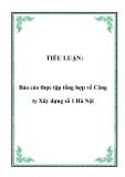 TIỂU LUẬN:  Báo cáo thực tập tổng hợp về Công ty Xây dựng số 1 Hà Nội