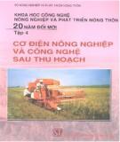 Cơ điện nông nghiệp và công nghệ sau thu hoạch - NXB Chính trị Quốc gia