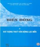Ebook Biển Đông (Tập 2: Khí tượng thủy văn động lực biển) - Phạm Văn Ninh