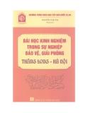 Bài học kinh nghiệm trong sự nghiệp bảo vệ, giải phóng Thăng Long - Hà Nội
