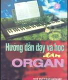 hướng dẫn dạy và học đàn organ (tập 2) - xuân tứ