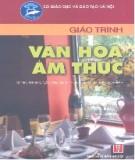 Giáo trình Văn hóa ẩm thực - NXB Hà Nội