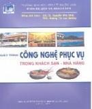 Giáo trình Công nghệ phục vụ trong khách sạn - nhà hàng - GS.TS. Nguyễn Văn Đính, ThS. Hoàng Thị Lan Hương