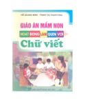 Giáo án mầm non: Hoạt động làm quen với chữ viết - Hồ Quang Minh, Trịnh Thị Thanh Hoa
