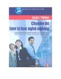 Giáo trình chuyên đề Tâm lý học nghề nghiệp - NXB Hà Nội