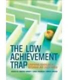 The low achievement trap