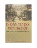 Ebook Di dân tự do đến Hà Nội: Thực trạng và giải pháp quản lý - TS. Hoàng Văn Chức