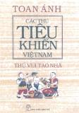 Ebook Các thú tiêu khiển Việt Nam - Thú vui tao nhã - Toan Ánh