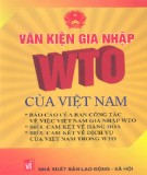 Ebook Văn kiện gia nhập WTO của Việt Nam - NXB Lao động  Xã hội
