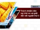 Báo cáo đề tài Trách nhiệm dân sự chủ xe cơ giới đối với người thứ 3