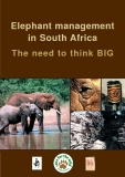 Elephant management in South Africa The need to think BIG
