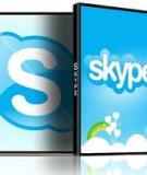 Chia sẻ kinh nghiệm & thủ thuật sử dụng Skype