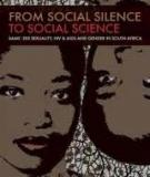 From Social Silence to Social Science