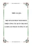 TIỂU LUẬN:  MỘT SỐ GIẢI PHÁP NHẰM HOÀN THIỆN CÔNG TÁC QUẢN TRỊ CHẤT LƯỢNG SẢN PHẨM Ở CÔNG TY 247