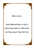 TIỂU LUẬN:Hoàn thiện một bước cơ cấu tổ chức bộ máy quản lý và điều hành của Tổng công ty Thép Việt Nam