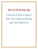 Báo cáo đề tài thực tập công tác kế toán ở Công ty Kho vận và dịch vụ thương mại VINATRANCO