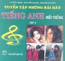 Những ca khúc tiếng Anh nổi tiếng có lời Việt Tập 4