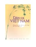 Dân ca Việt Nam: Những làn điệu dân ca nổi tiếng phổ biến khắp nơi - Quang Phác, Đào Ngọc Dung