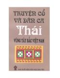 Truyện cổ và dân ca Thái vùng Tây Bắc Việt Nam - Nguyễn Văn Hòa