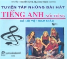 Ebook Tuyển tập những bài hát tiếng Anh nổi tiếng có lời Việt tham khảo: Tập 1 - NXB Trẻ
