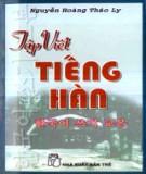 Sách Tập viết tiếng Hàn - Nguyễn Hoàng Thảo Ly