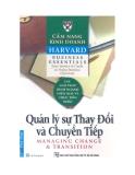 Cẩm nang Kinh doanh Harvard (Harvard business essentials): Quản lý sự thay đổi và chuyển tiếp