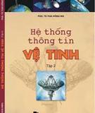 Ebook Hệ thống thông tin vệ tinh (Tập 2) - PGS.TS. Thái Hồng Nhị