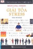 Cẩm Nang Quản Lý Hiệu Quả - Giải Tỏa Stress