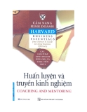 Cẩm nang Kinh doanh Harvard (Harvard business essentials): Huấn luyện và truyền kinh nghiệm