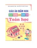 Giáo án mầm non: Hoạt động làm quen với toán học - Đào Quang Tâm, Nguyễn Thị Kim Thanh