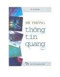Ebook Hệ thống thông tin quang (Tập 1) - TS. Vũ Văn San