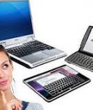 Những yếu tố cần quan tâm khi chọn mua máy tính bảng
