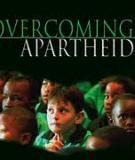 Overcoming Apartheid