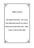 Tiểu luận: Vận dụng Marketing - mix trong hoạt động kinh doanh của công ty khách sạn du lịch Kim Liên - Thực trạng và một số kiến nghị