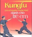 Môn võ Kungfu dành cho trẻ em