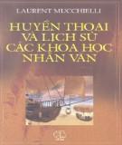 Huyền thoại và lịch sử các khoa học nhân văn - Laurent Mucchielli