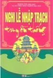 Nghi lễ nhập trạch truyền thống - Trương Thìn
