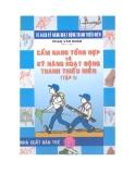 Sổ tay kỹ năng hoạt động thanh thiếu niên Tập 1