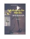 Ebook Nghệ thuật cắm hoa Nhật Bản Ikebana - NXB Đà Nẵng