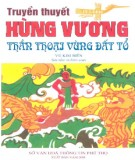 Ebook Truyền thuyết Hùng Vương thần thoại vùng đất Tổ - Vũ Kim Biên