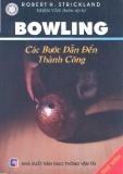 Các bước dẫn đến thành công chơi  Bowling
