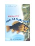 Ebook Hỏi đáp về nuôi cá nước ngọt - KS. Nguyễn Duy Khoát