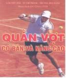 Ebook Quần vợt cơ bản và nâng cao - NXB Thể dục thể thao