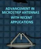 ADVANCEMENT IN MICROSTRIP ANTENNAS WITH RECENT APPLICATIONS