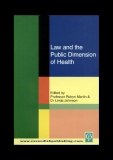 LAW AND THE PUBLIC DIMENSION OF HEALTH