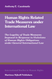 Human Rights Related Trade Measures under  International Law